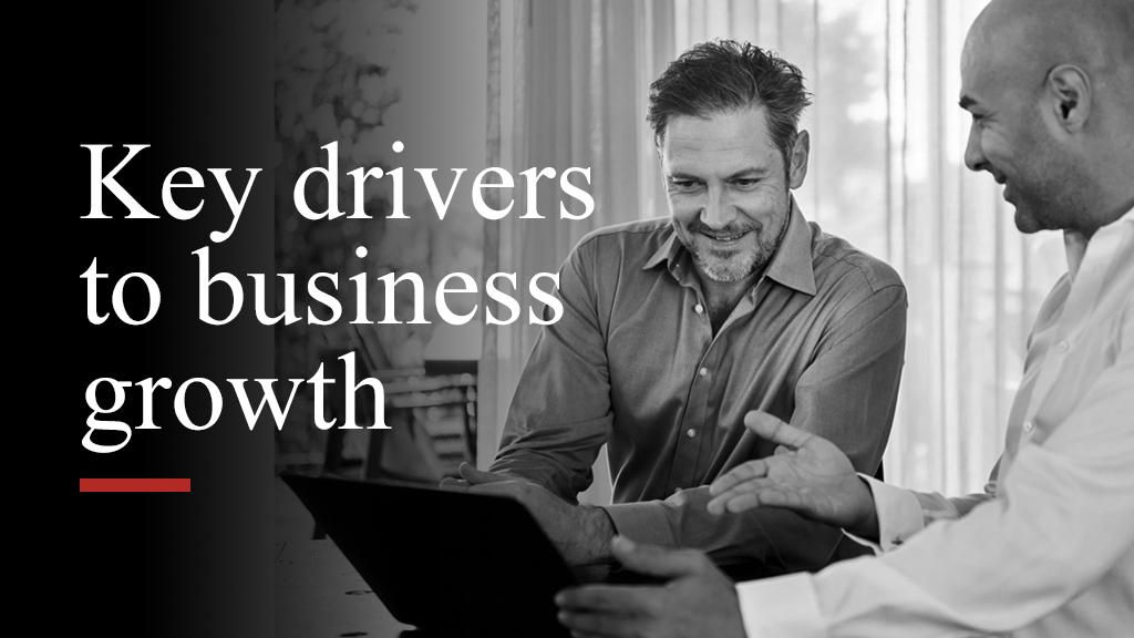Key drivers to business growth